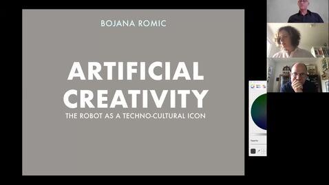 Thumbnail for entry Bojana Romic K3 seminar September 9, 2020: Artificial creativity. The robot as a techno-cultural icon