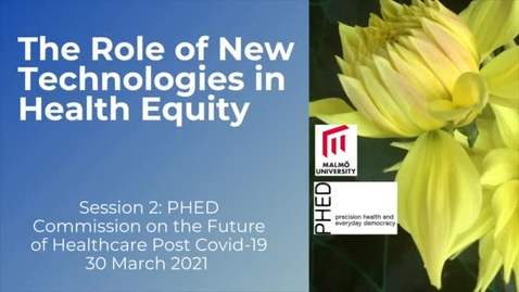 Thumbnail for entry Session #2: The Role of New Technologies in Health Equity