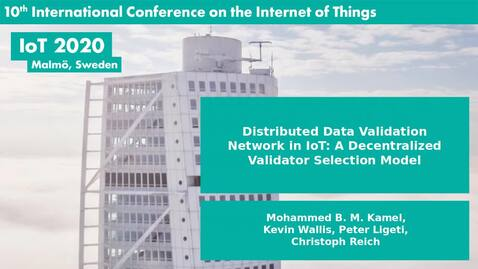 Thumbnail for entry Distributed Data Validation Network in IoT: A Decentralized Validator Selection Model