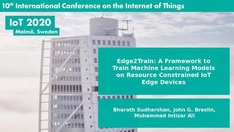 Thumbnail for entry Edge2Train: A Framework to Train Machine Learning Models on Resource Constrained IoT Edge Devices