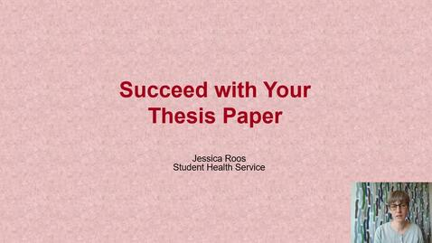 Thumbnail for entry Succeed with your thesis paper - advice from the Student Health Service