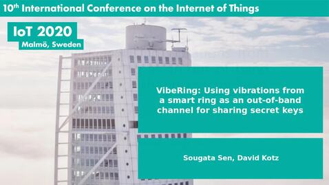 Thumbnail for entry VibeRing: Using vibrations from a smart ring as an out-of-band channel for sharing secret keys