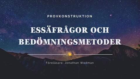 Thumbnail for entry Webbinarium - distansbaserade examinationer och provkonstruktion med Jonathan Wedman - Klar