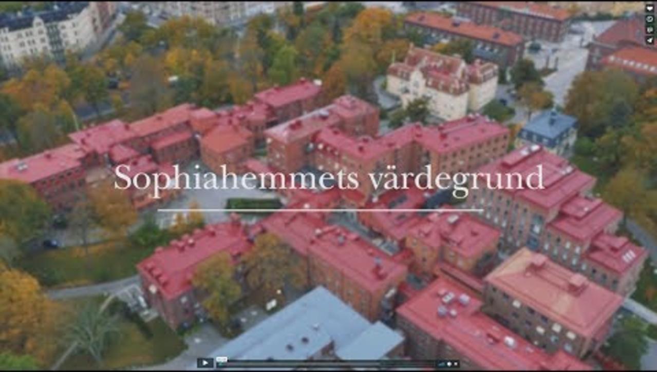Sophiahemmets värdegrund stommen i verksamheten