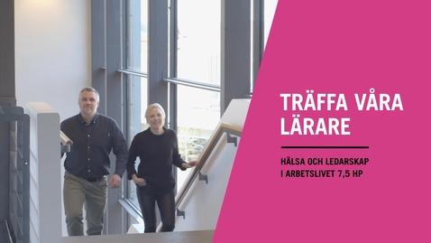 Miniatyr för inlägg Hälsa och ledarskap i arbetslivet, kurs på Högskolan i Borås, 7,5 hp, 25%, HT 2018