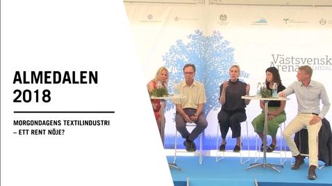 Miniatyr för inlägg Seminarium i Almedalen: Morgondagens textilindustri – ett rent nöje?