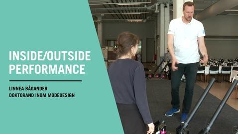 Miniatyr för inlägg Inside/outide - performance om material som ett möte