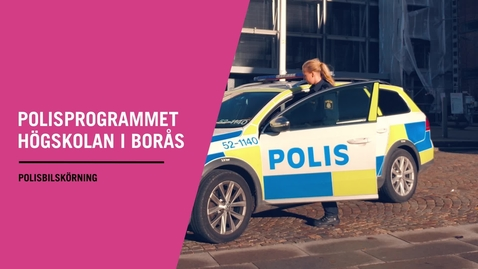 Miniatyr för inlägg Polisprogrammet - Polisbilskörning