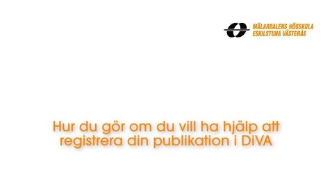 Miniatyr för inlägg Hur du gör om du vill ha hjälp att registrera din publikation i DiVA