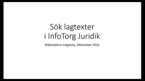 Miniatyr för inlägg Sök lagtexter i InfoTorg Juridik