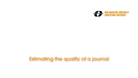 Miniatyr för inlägg Estimating the quality of a journal