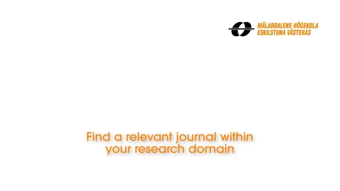 Miniatyr för inlägg Find a relevant journal within your research domain