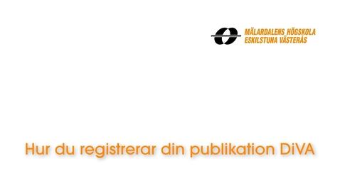 Miniatyr för inlägg Hur du registrerar din publikation i DiVA