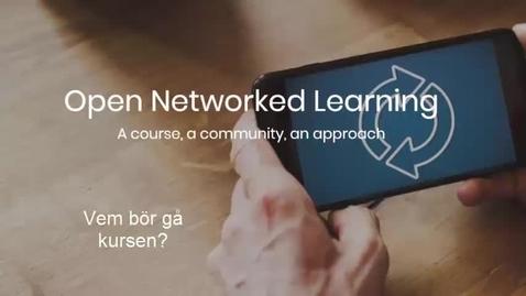 Miniatyr för inlägg Svensk presentation av kursen Open Networked Learning