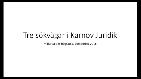 Miniatyr för inlägg Tre sökvagar i Karnov Juridik