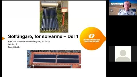 Miniatyr för inlägg ERA115 VT2021 Lektion 8 Solfångare, för värme, del 1