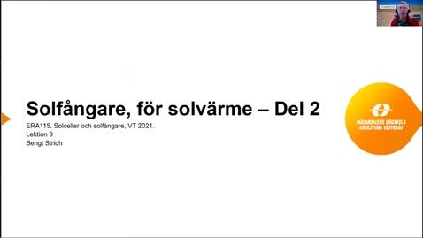 Miniatyr för inlägg ERA115 VT2021 Lektion 9 Solvärme del 2