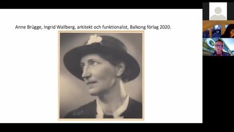 Anne Brügge: Om arkitekten Ingrid Wallberg
