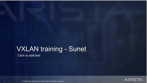 Thumbnail for entry CNaaS VXLAN/EVPN workshop med Arista