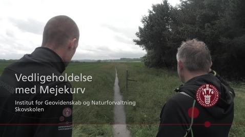 Thumbnail for entry Vedligeholdelse af vandløb med mejekurv
