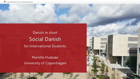 Thumbnail for entry Danish for social occasions - for international students_2020