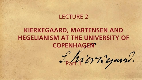 Thumbnail for entry KIERKEGAARD_LECTION_2_1