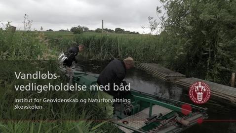 Thumbnail for entry Vandløbsvedligeholdelse med grødeskæringsbåd