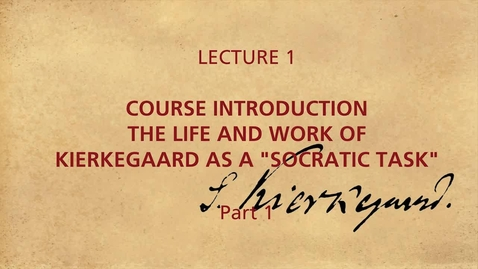 Thumbnail for entry KIERKEGAARD_LECTION_1_1