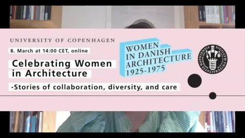 Thumbnail for entry Celebrating Women in Architecture. Stories of Collaboration, Diversity and Care