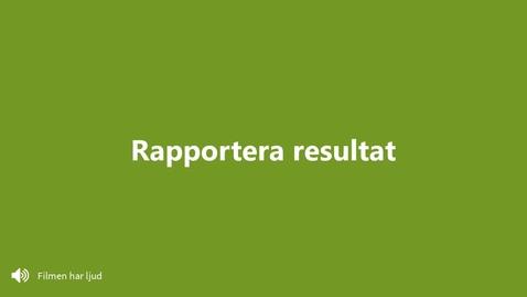 Miniatyr för inlägg Rapportera resultat