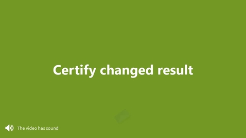 Certify changed result