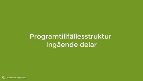 Miniatyr för inlägg Lägga in innehåll i programtillfällesstrukturen