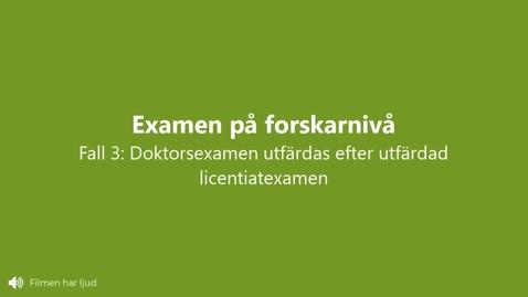 Miniatyr för inlägg Doktorsexamen efter utfärdad Licentiatexamen