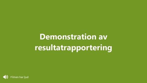 Miniatyr för inlägg Demonstration av resultatrapportering i Ladok
