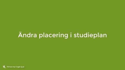 Miniatyr för inlägg Ändra placering i studieplan