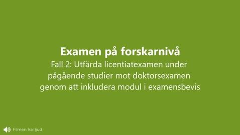 Miniatyr för inlägg Licentiatexamen: under pågående utbildning mot Doktorsexamen  genom att inkludera modul i examensbevis