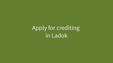 Miniatyr för inlägg Apply for crediting in Ladok