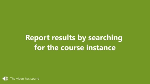 Miniatyr för inlägg Report results be searching for the course instance