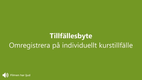 Miniatyr för inlägg Omregistrera på individuellt tillfälle