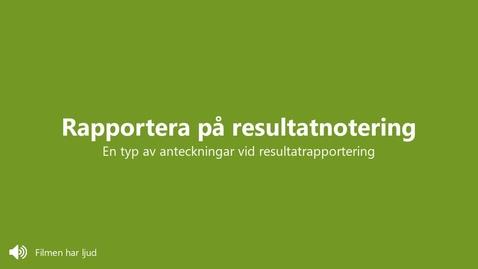 Miniatyr för inlägg Rapportera på resultatnotering