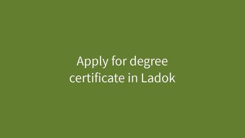 Miniatyr för inlägg Apply for degree certificate