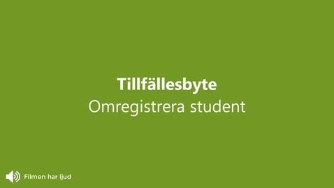 Miniatyr för inlägg Omregistrera på kurstillfälle