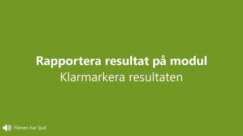 Miniatyr för inlägg Rapportera resultat: Klarmarkera resultaten