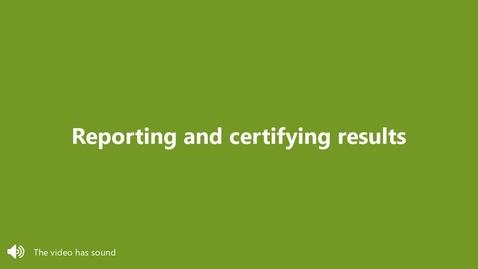 Miniatyr för inlägg Report and certify results