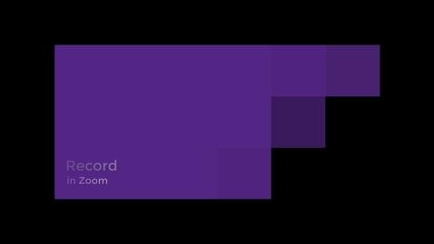 Miniatyr för inlägg Record Video in Zoom