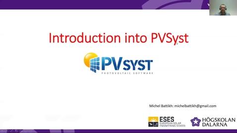 Miniatyr för inlägg HT20 - Photovoltaics - PVSyst workshop with Michel Battikh 20200923