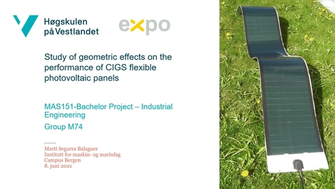 Thumbnail for entry M74 Geometric effects on the performance of CIGS flexible photovoltaic panels