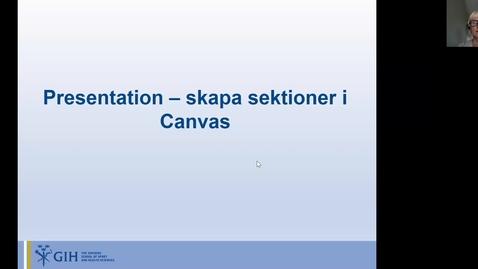 Thumbnail for entry Sektioner i Canvas, del 1 210701