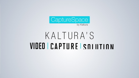 Thumbnail for entry Kaltura CaptureSpace