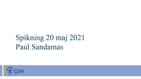Thumbnail for entry Spikning av doktorand Paul Sandamas avhandling 20 maj